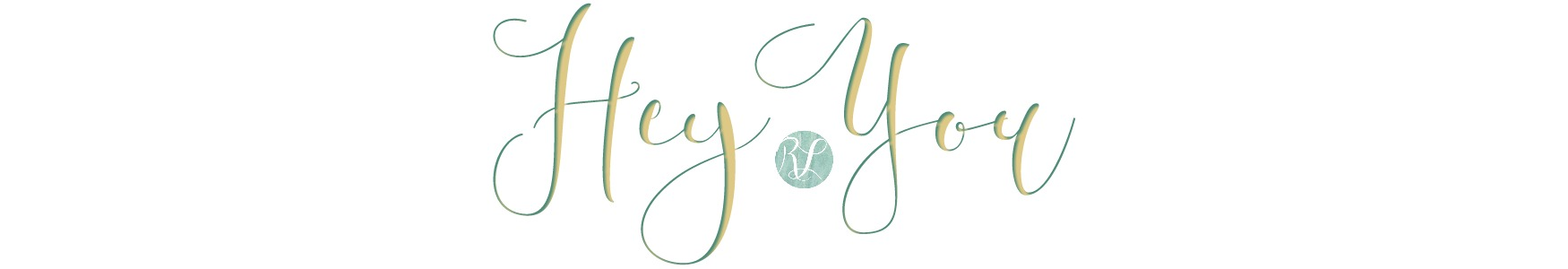 The words Hey You in the Rowan Lane Events Brand Colors and Font